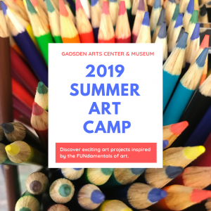Gadsden Arts Summer Art Camp