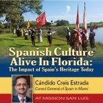 """Consul General of Spain: """"Spanish Culture in Florida"""""""