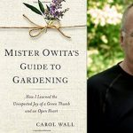 Dick Wall, Mister Owita's Guide to Gardening