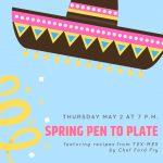 Spring Pen to Plate Dinner