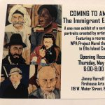 "Opening Reception for ""Coming to America"" the Immigrant Experience"