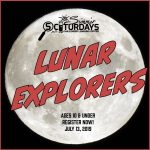 SCIturdays: Lunar Explorers