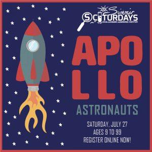 Summer SCIturdays: Apollo Astronauts