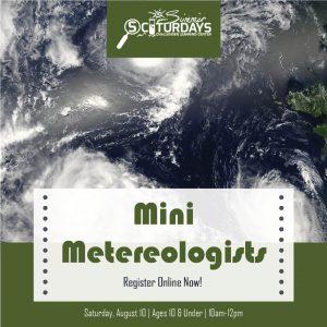 Summer SCIturdays: Mini Meteorologists