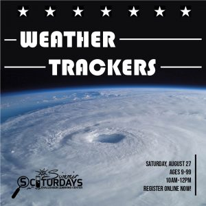 Summer SCIturdays: Weather Trackers