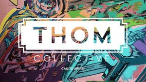 Call to Artists | 1st Annual: THOM Collective Arti...