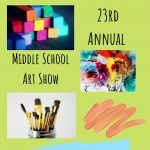 The 23rd Annual Middle School Art Show