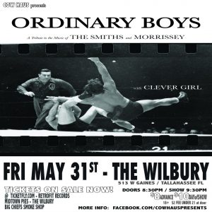 Ordinary Boys (A Morrissey/The Smiths tribute band) w/ Clever Girl