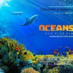 Oceans: Our Blue Planet 3D