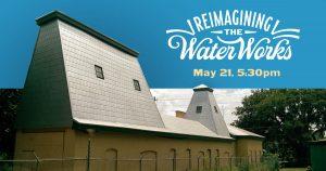 Reimagining the Waterworks