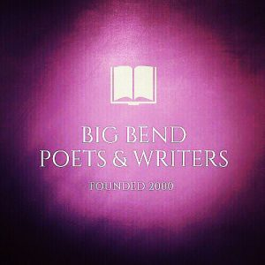 Big Bend Poets & Writers