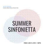 Summer Sinfonietta 2019 Opening Concert