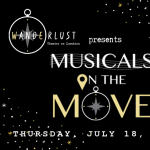 """Wanderlust presents """"Musicals on the Move"""""""