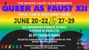 The Mickee Faust Club presents: Queer as Faust XII...