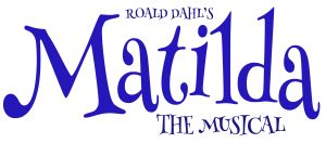 POSTPONED - Matilda: The Musical