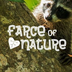 Auditions: Farce of Nature