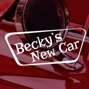 Auditions: Becky's New Car