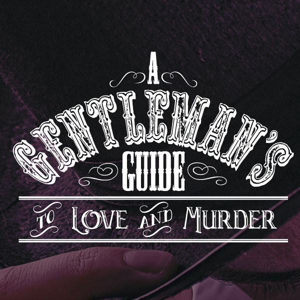 Auditions: A Gentleman's Guide to Love and Murder