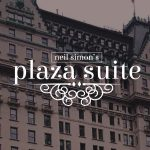 Auditions: Neil Simon's Plaza Suite