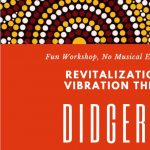 Revitalization and Vibration through Didgeridoo