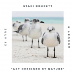 Art Designed by Nature: Staci Doucett Photography Exhibition