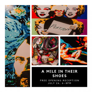 A Mile in Their Shoes - Opening Reception