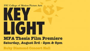 FSU College of Motion Picture Arts Keylight Festival
