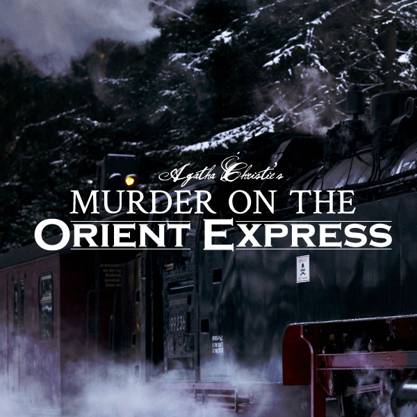 Agatha Christie's Murder on the Orient Express presented by