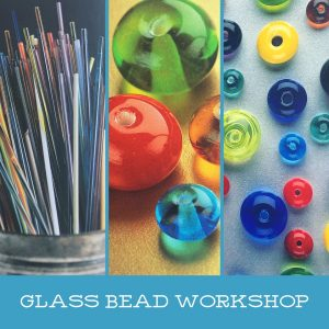 Beginning Glass Bead Workshop