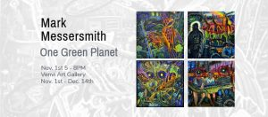 One Green Planet - First Friday Art Opening