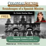 Free Lecture: Soundscapes of a Spanish Mission