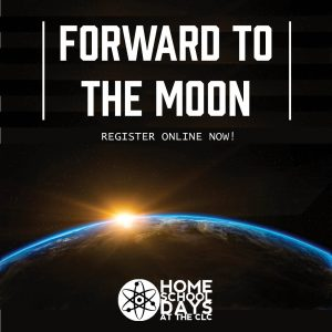 Home School Days - Forward to the Moon
