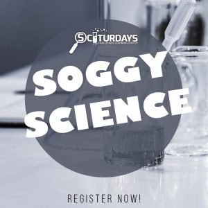 SCIturdays - Soggy Science