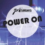 SCIturdays - Power On