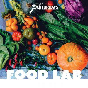 SCIturdays - Food Lab