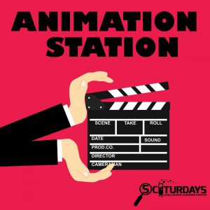 SCIturdays - Animation Station