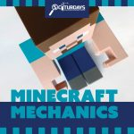 SCIturdays - Minecraft Mechanics