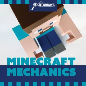 SCIturdays - Minecraft Mechanics