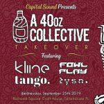 Capital Sound Presents: A 40oz Collective