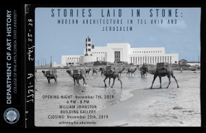 Student-Curated Exhibition: Stories Laid in Stone: Modern Architecture in Tel Aviv and Jerusalem