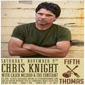 Chris Knight w/ Caleb McLeod And The Constant
