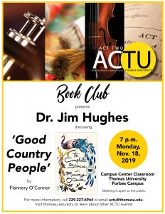 Book Club: Dr. Jim Hughes Discussing O'Connors 'Good Country People'