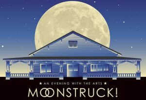 Moonstruck! An Evening with the Arts