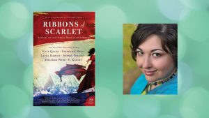 Stephanie Dray with Ribbons of Scarlet