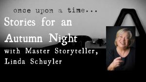 Stories for an Autumn Night w/ Master Storyteller ...