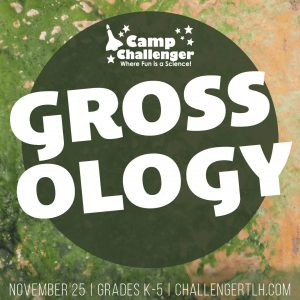 Grossology Day Camp