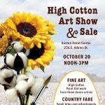 High Cotton Art Show & Sale
