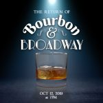 The Return of Bourbon and Broadway