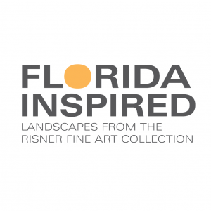 CURRENTLY CLOSED: Florida Inspired—Landscapes from the Risner Fine Art Collection
