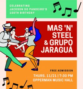 World Music Ensembles – Brazilian Ensemble and Mas 'n' Steel